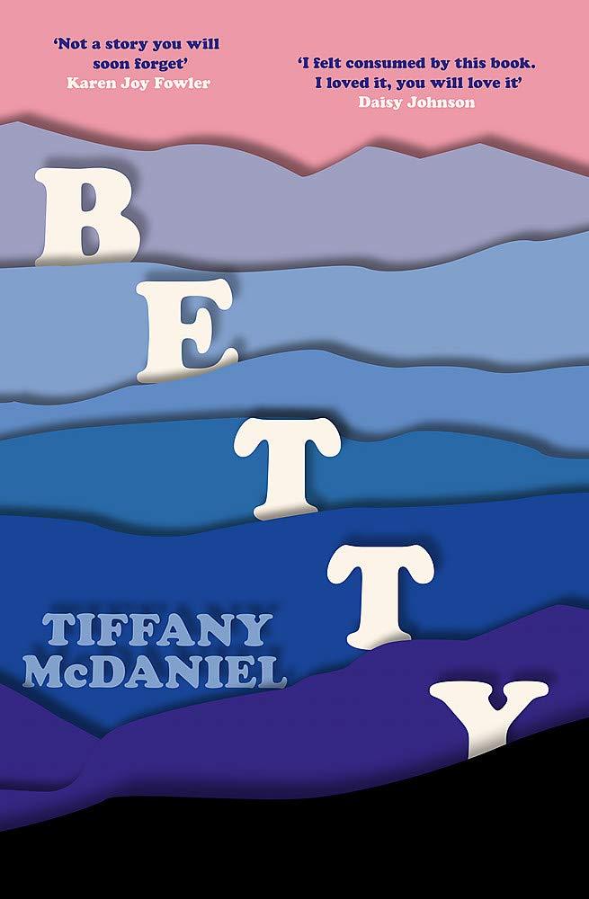 Betty / par Tiffany McDaniel | McDaniel, Tiffany. Auteur